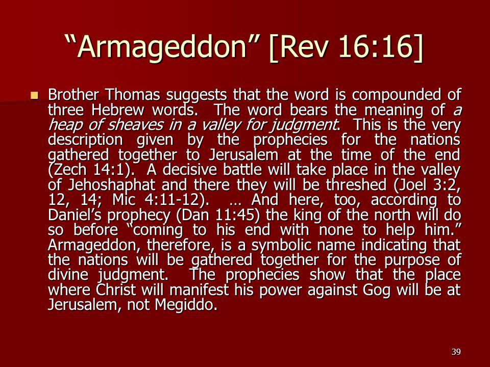 Armageddon [Rev 16:16]